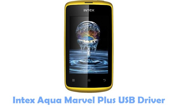Download Intex Aqua Marvel Plus USB Driver