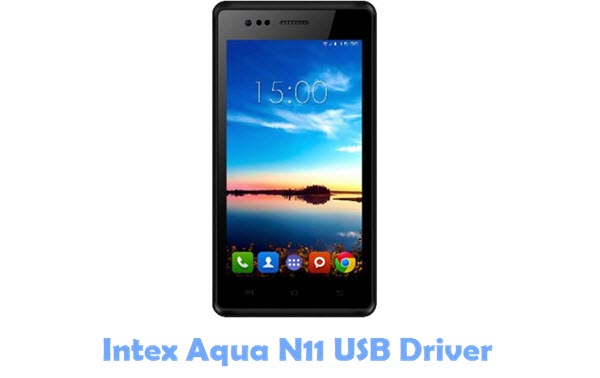 Download Intex Aqua N11 USB Driver