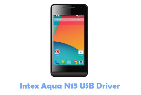 Download Intex Aqua N15 USB Driver