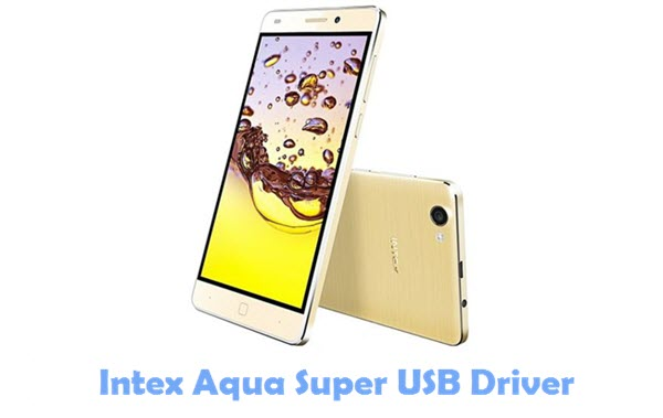 Download Intex Aqua Super USB Driver