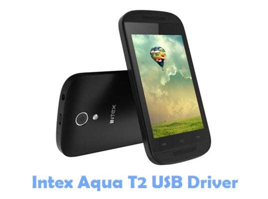 Download Intex Aqua T2 USB Driver