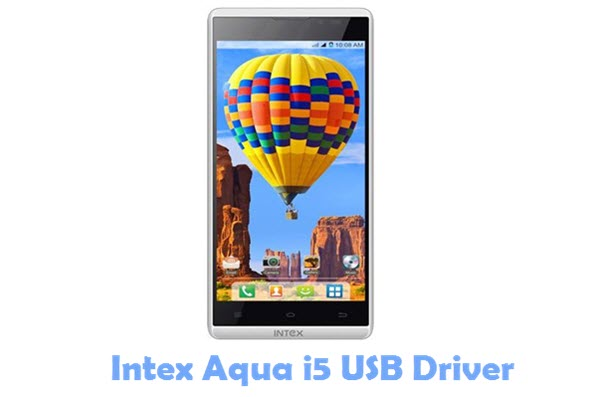 Download Intex Aqua i5 USB Driver