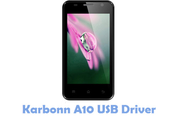 Download Karbonn A10 USB Driver