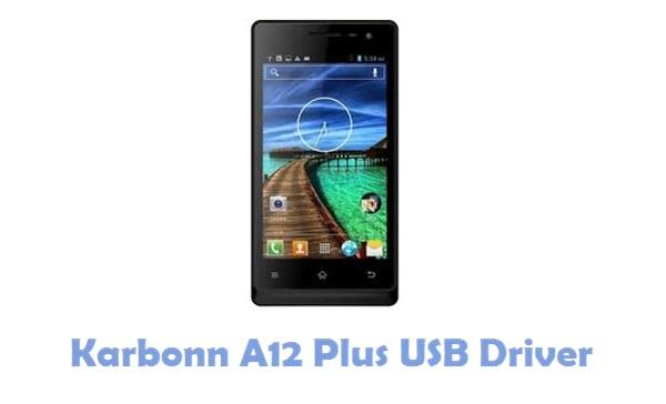 Download Karbonn A12 Plus USB Driver