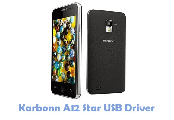 Download Karbonn A12 Star USB Driver