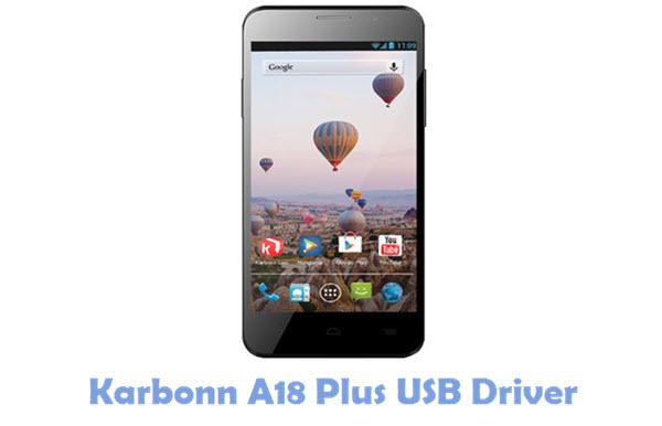 Download Karbonn A18 Plus USB Driver