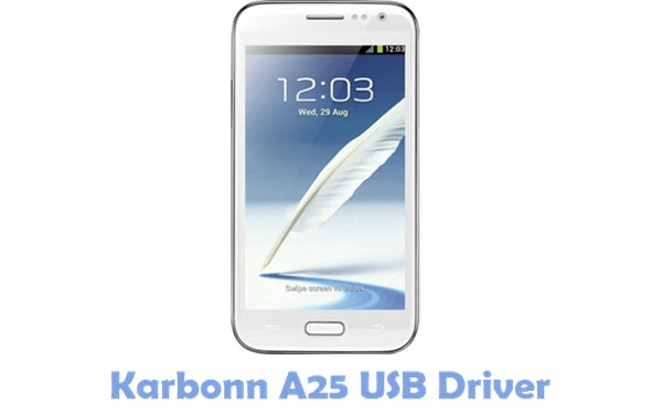 Download Karbonn A25 USB Driver