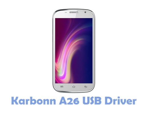 Download Karbonn A26 USB Driver