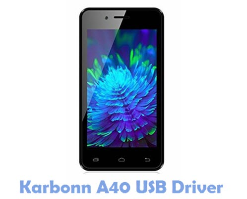 Download Karbonn A40 USB Driver
