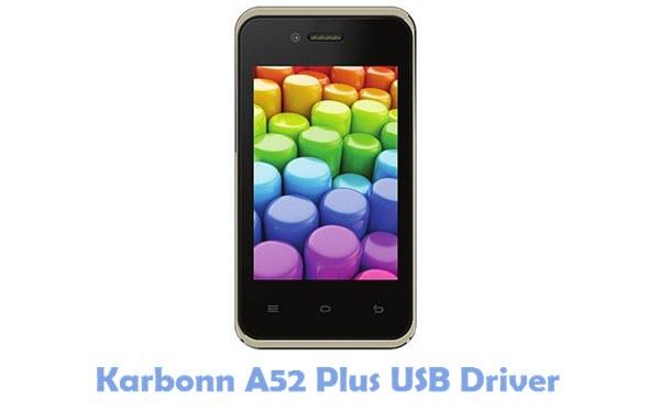 Download Karbonn A52 Plus USB Driver