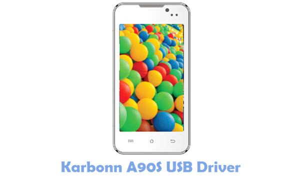 Download Karbonn A90S USB Driver