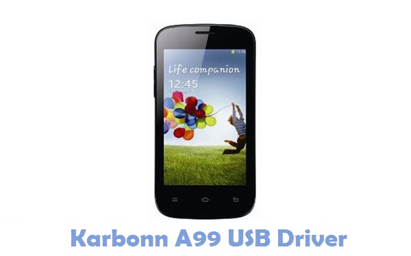Download Karbonn A99 USB Driver USB Driver