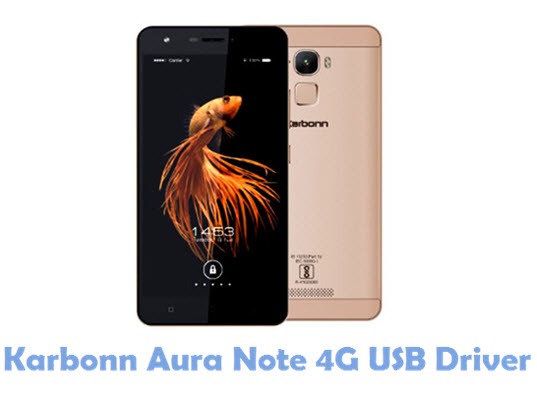 Download Karbonn Aura Note 4G USB Driver