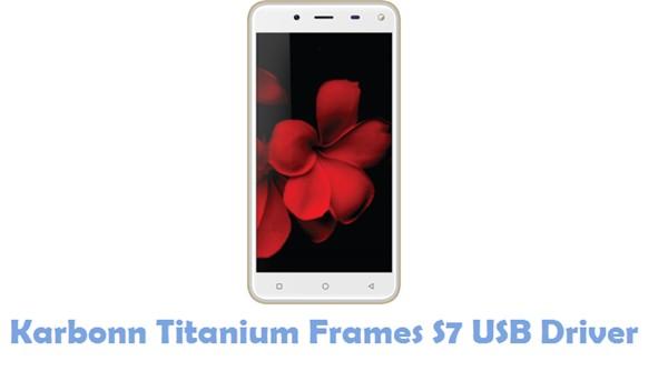 Download Karbonn Titanium Frames S7 USB Driver