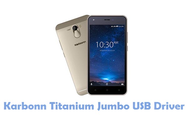 Download Karbonn Titanium Jumbo USB Driver