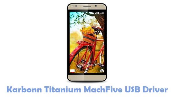 Download Karbonn Titanium MachFive USB Driver