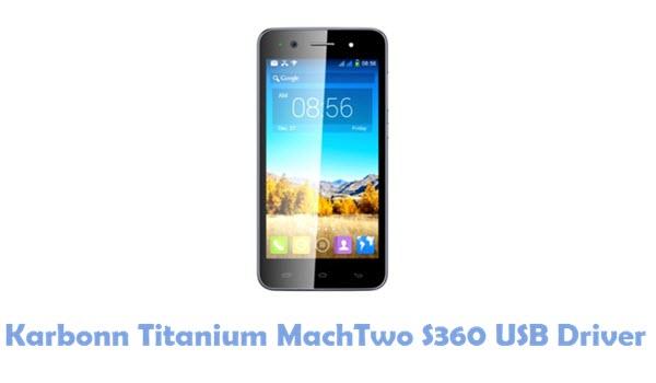 Download Karbonn Titanium MachTwo S360 USB Driver