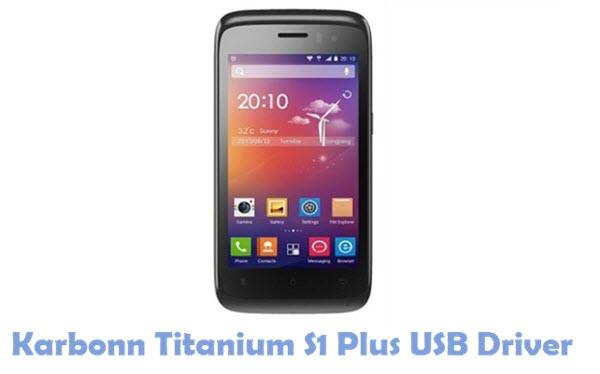 Download Karbonn Titanium S1 Plus USB Driver