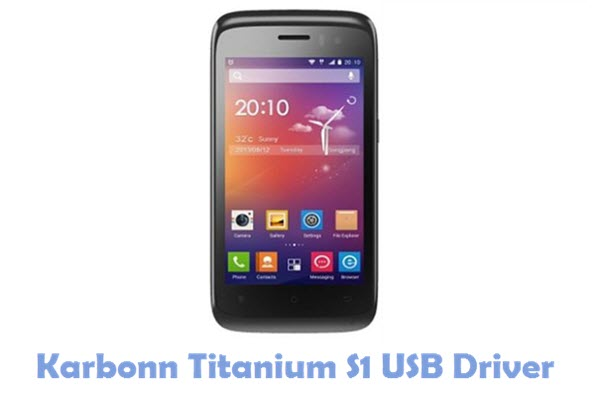 Download Karbonn Titanium S1 USB Driver
