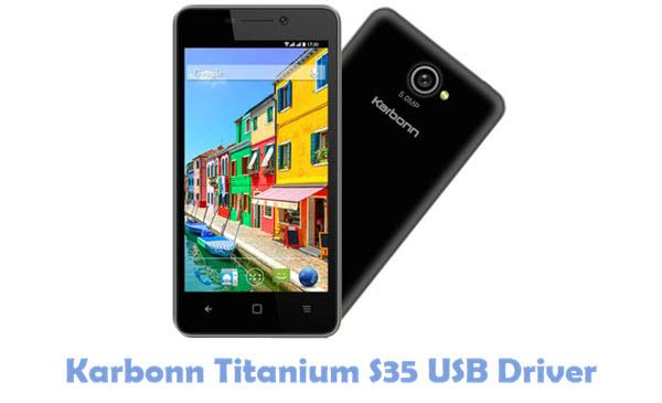 Download Karbonn Titanium S35 USB Driver