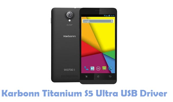 Download Karbonn Titanium S5 Ultra USB Driver