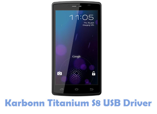 Download Karbonn Titanium S8 USB Driver