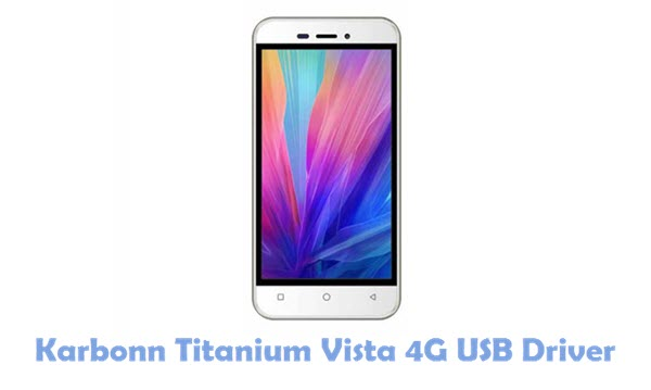 Download Karbonn Titanium Vista 4G USB Driver