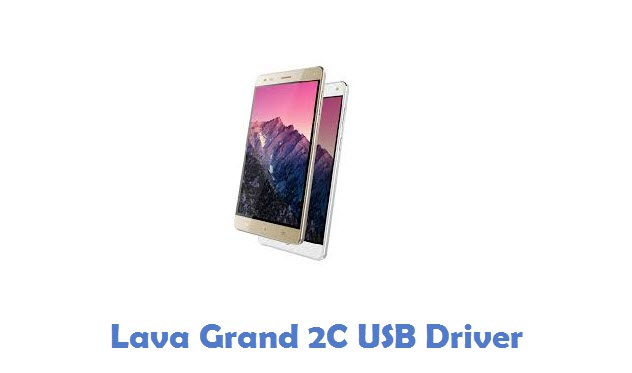 Lava Grand 2C USB Driver