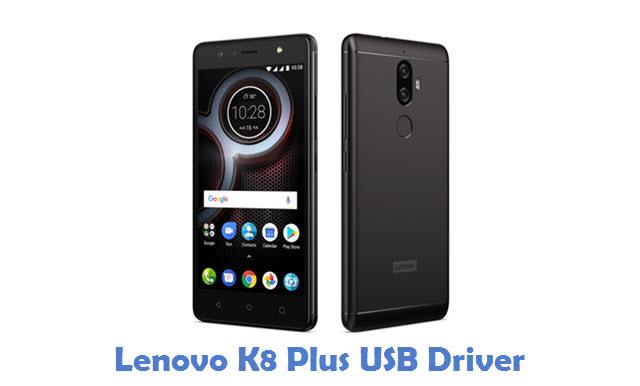 Lenovo K8 Plus USB Driver