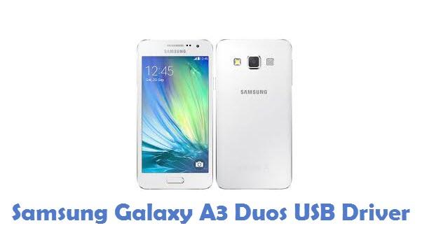 Samsung Galaxy A3 Duos USB Driver