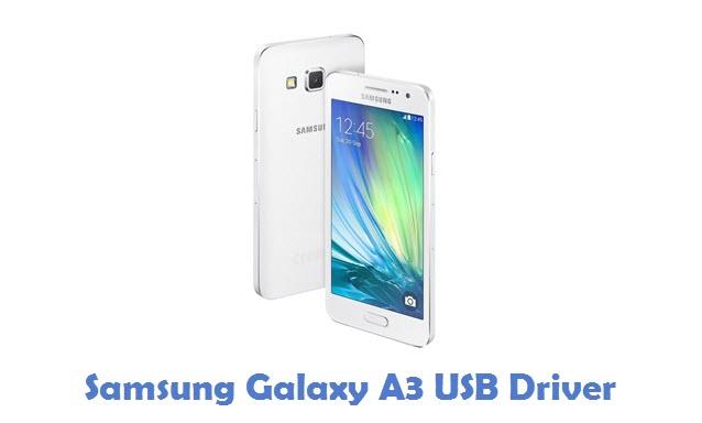 Samsung Galaxy A3 USB Driver
