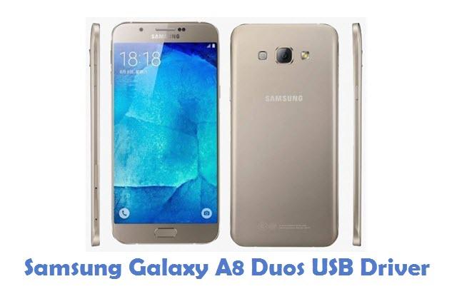 Samsung Galaxy A8 Duos USB Driver