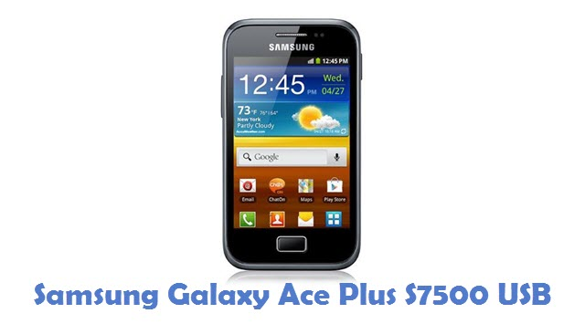 Samsung Galaxy Ace Plus S7500 USB Driver