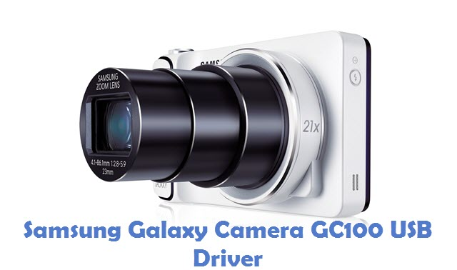 Samsung Galaxy Camera GC100 USB Driver