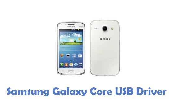 Samsung Galaxy Core USB Driver
