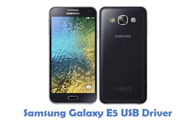 Samsung Galaxy E5 USB Driver