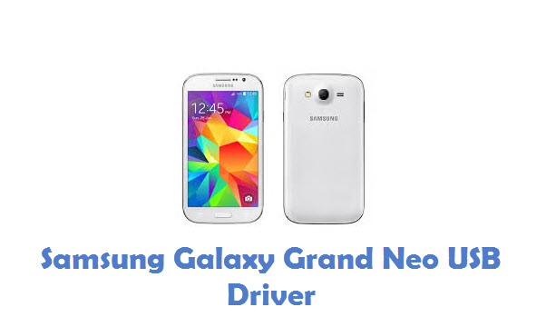 Samsung Galaxy Grand Neo USB Driver