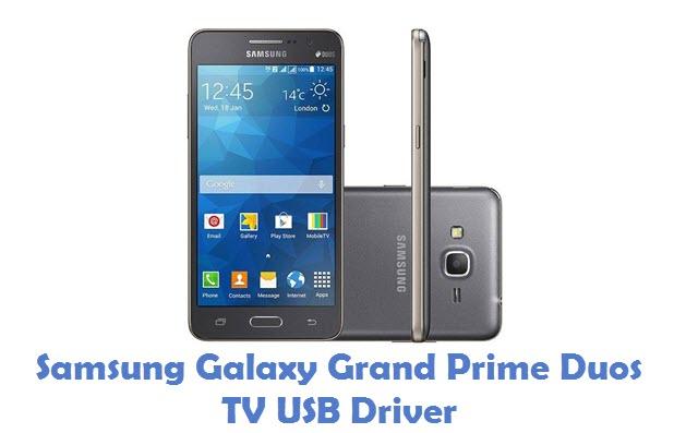 Samsung Galaxy Grand Prime Duos TV USB Driver
