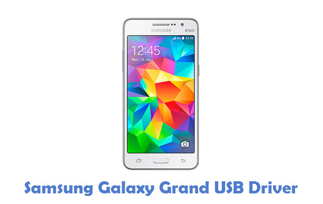 Samsung Galaxy Grand USB Driver
