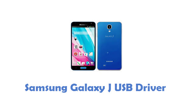 Samsung Galaxy J USB Driver