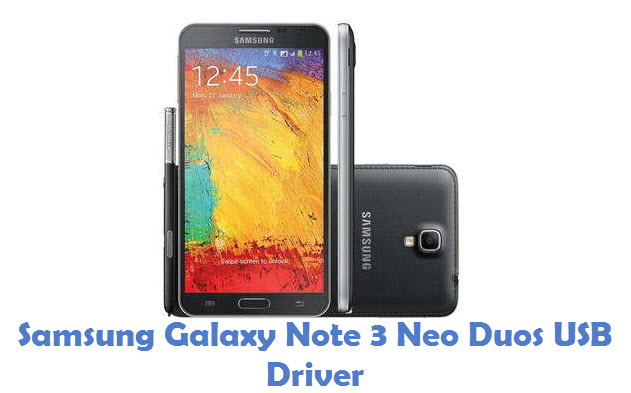 Samsung Galaxy Note 3 Neo Duos USB Driver