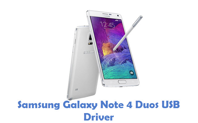 Samsung Galaxy Note 4 Duos USB Driver