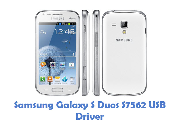 Samsung Galaxy S Duos S7562 USB Driver