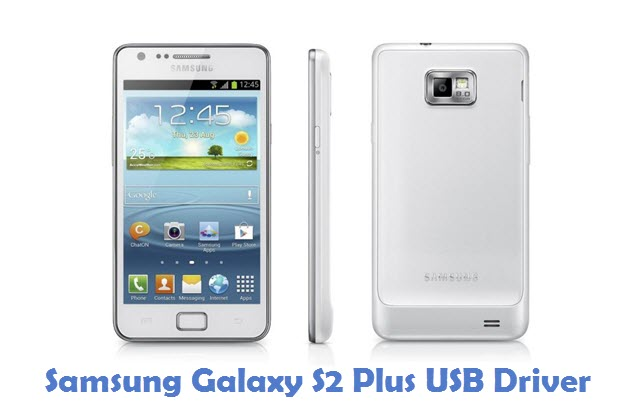 Samsung Galaxy S2 Plus USB Driver