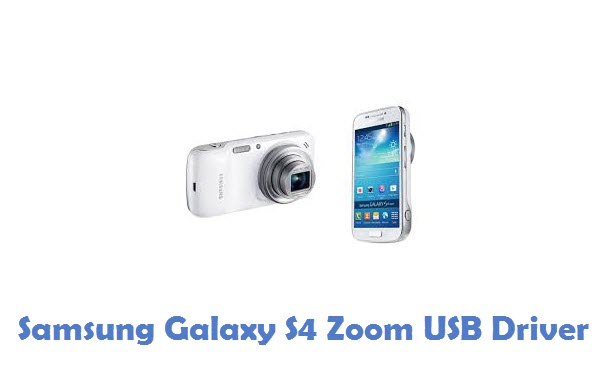 Samsung Galaxy S4 Zoom USB Driver