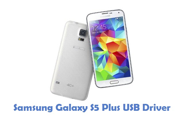 Samsung Galaxy S5 Plus USB Driver