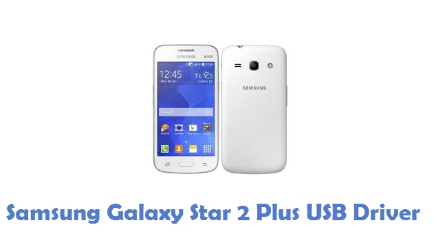 Samsung Galaxy Star 2 Plus USB Driver