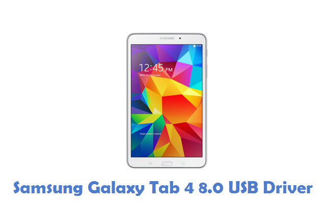 Samsung Galaxy Tab 4 8.0 USB Driver