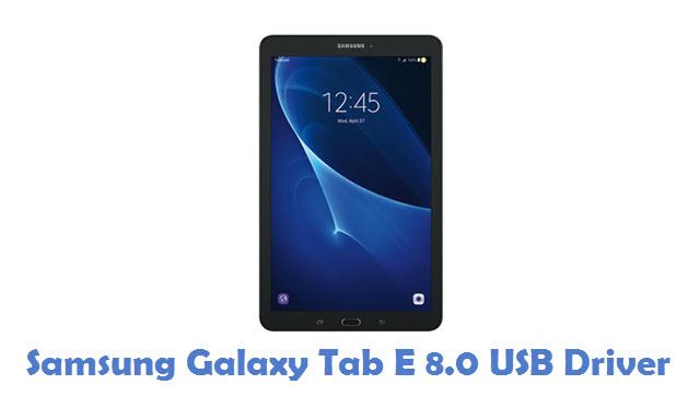 Samsung Galaxy Tab E 8.0 USB Driver