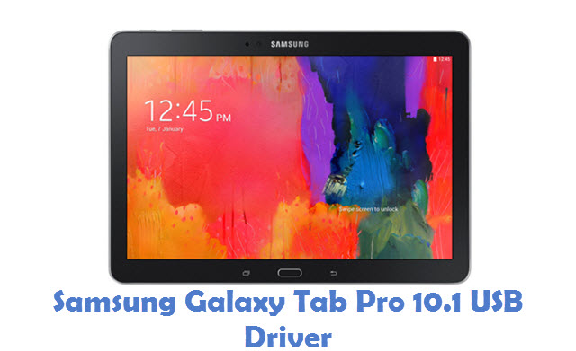 Samsung Galaxy Tab Pro 10.1 USB Driver